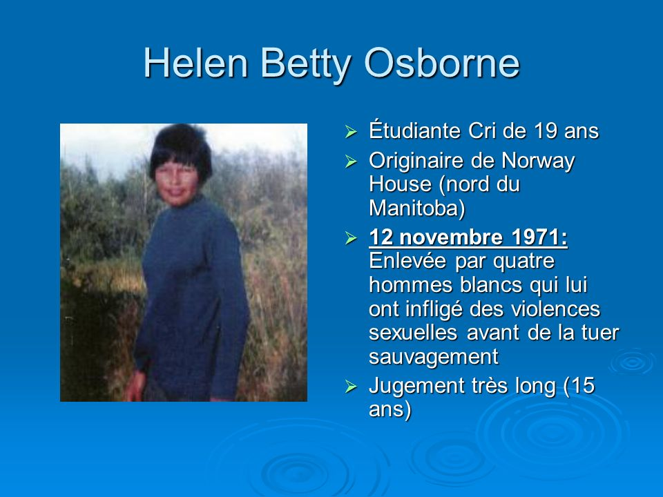 Helen Betty Osborne Étudiante Cri de 19 ans