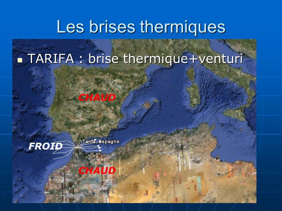 Les brises thermiques TARIFA : brise thermique+venturi CHAUD FROID