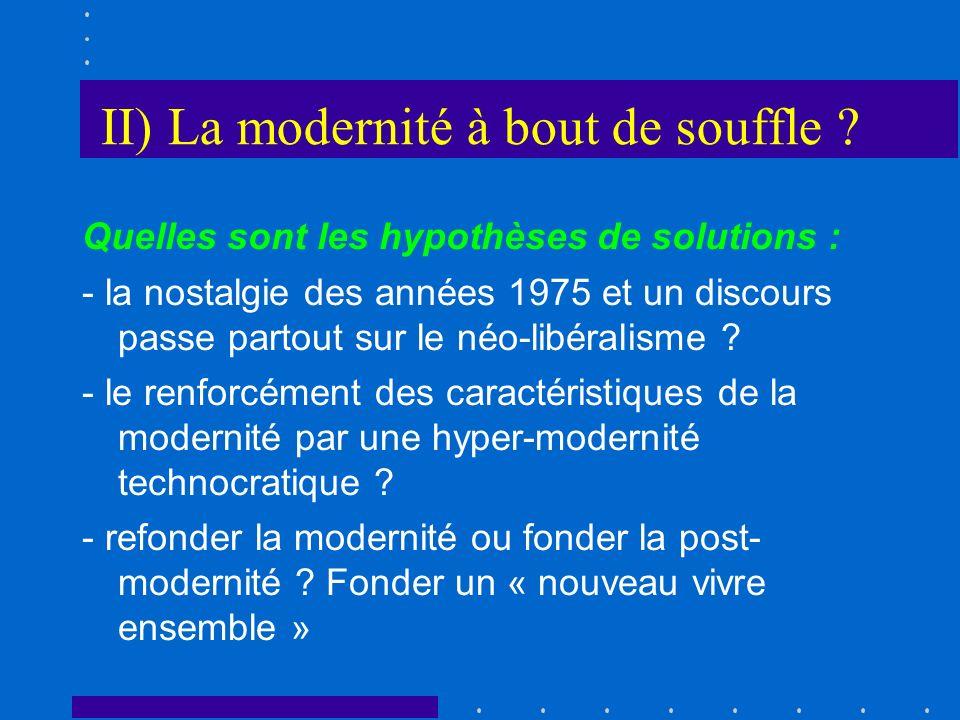 II) La modernité à bout de souffle