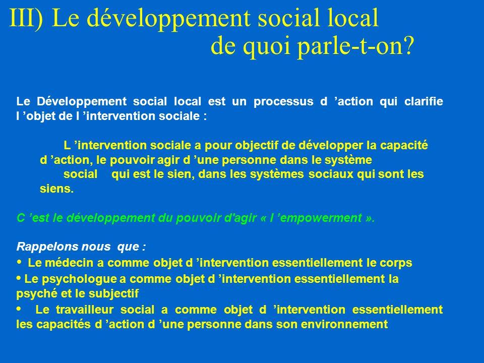 III) Le développement social local de quoi parle-t-on