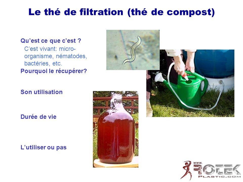 Le thé de filtration (thé de compost)