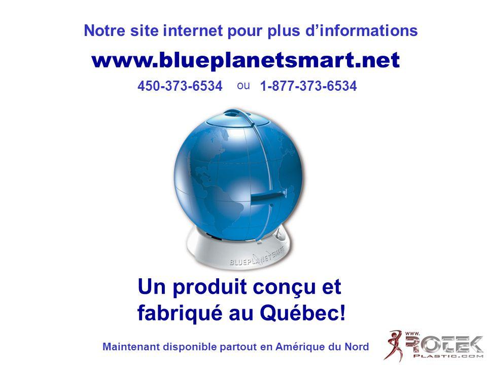 Un produit conçu et fabriqué au Québec!