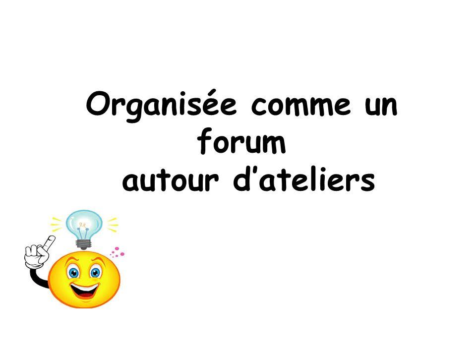 Organisée comme un forum