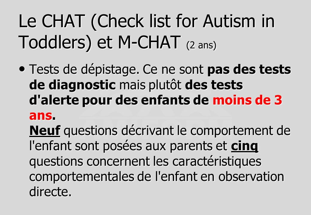 Le CHAT (Check list for Autism in Toddlers) et M-CHAT (2 ans)