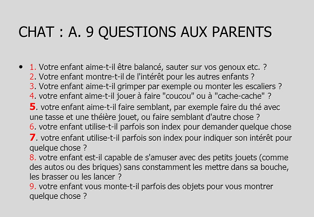 CHAT : A. 9 QUESTIONS AUX PARENTS