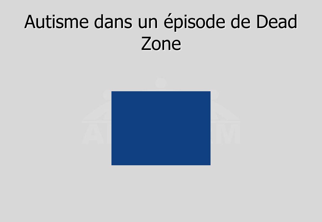 Autisme dans un épisode de Dead Zone