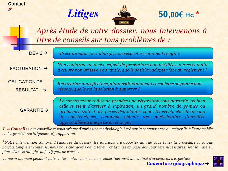 Contact Litiges. 50,00€ ttc * Après étude de votre dossier, nous intervenons à titre de conseils sur tous problèmes de :