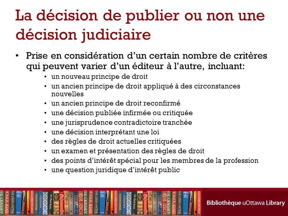 La décision de publier ou non une décision judiciaire
