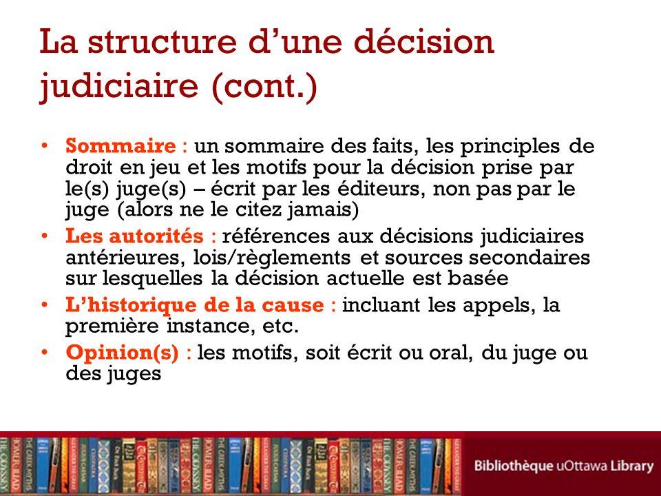 La structure d'une décision judiciaire (cont.)