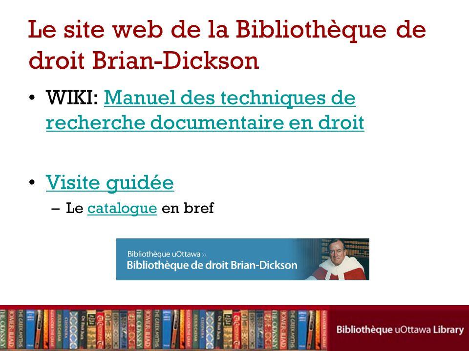 Le site web de la Bibliothèque de droit Brian-Dickson