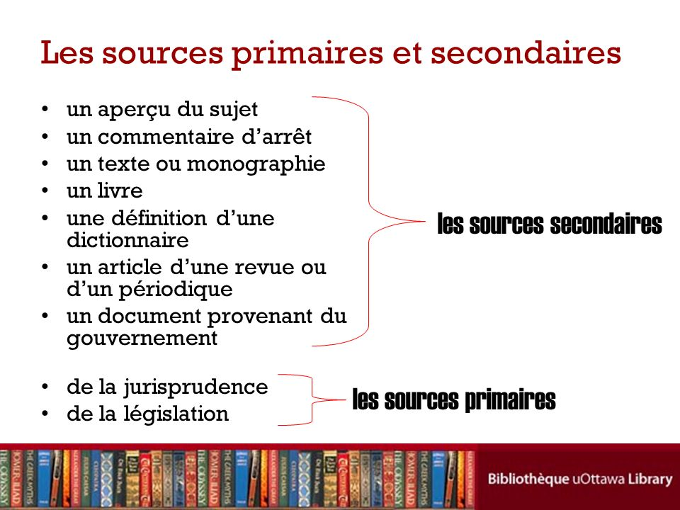 Les sources primaires et secondaires