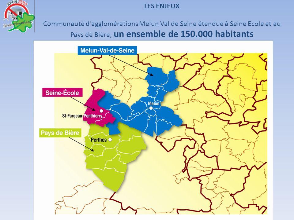 LES ENJEUX Communauté d'agglomérations Melun Val de Seine étendue à Seine Ecole et au Pays de Bière, un ensemble de 150.000 habitants.