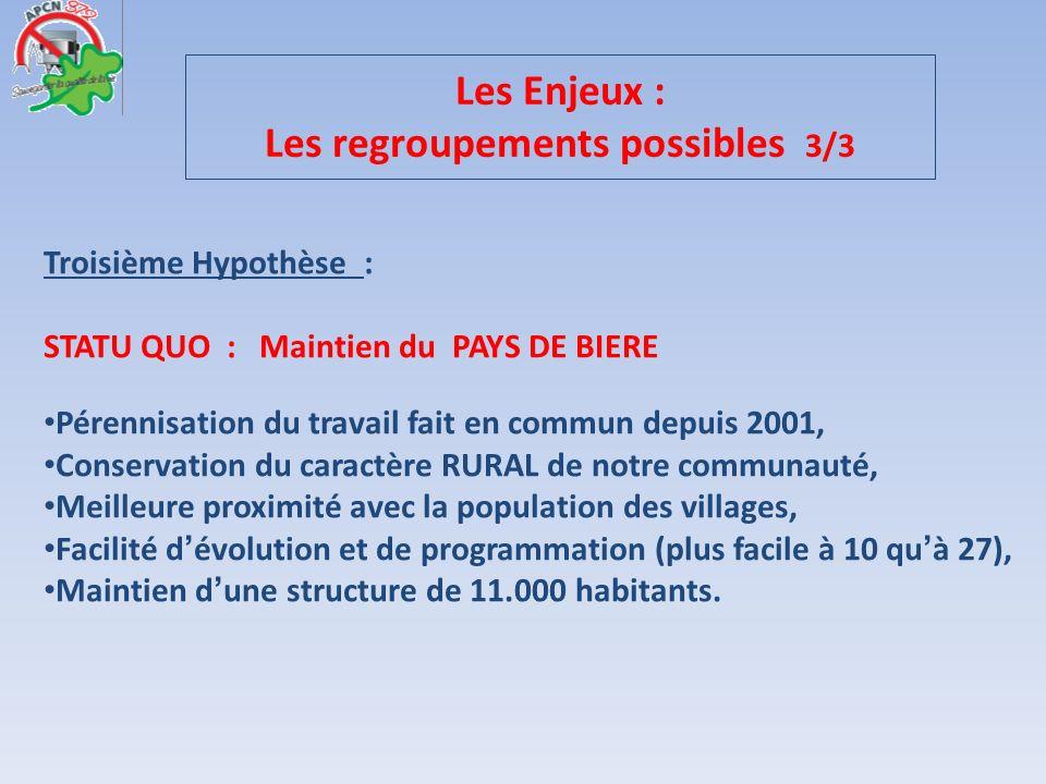 Les Enjeux : Les regroupements possibles 3/3