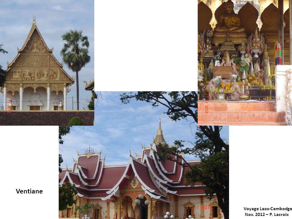 Ventiane Voyage Laos-Cambodge Nov. 2012 – P. Lacroix