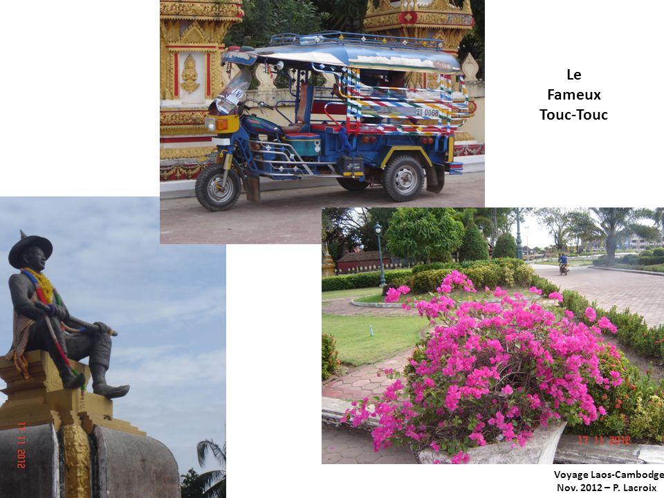 Le Fameux Touc-Touc Voyage Laos-Cambodge Nov. 2012 – P. Lacroix