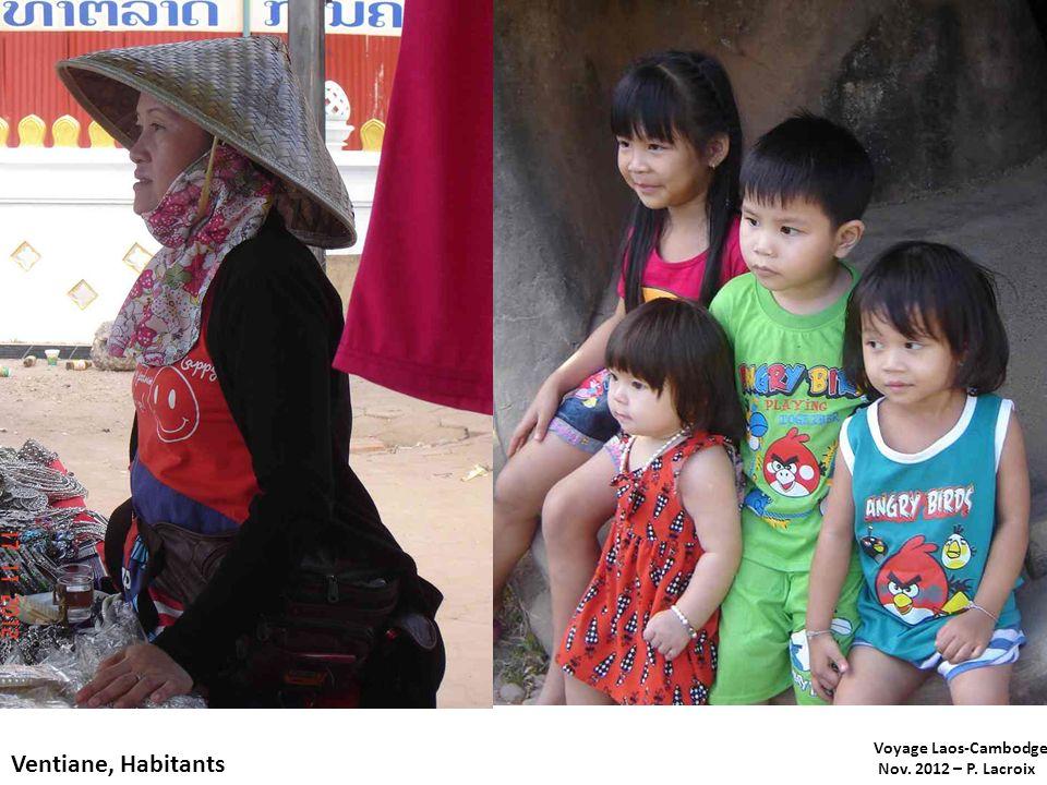 Voyage Laos-Cambodge Nov. 2012 – P. Lacroix Ventiane, Habitants
