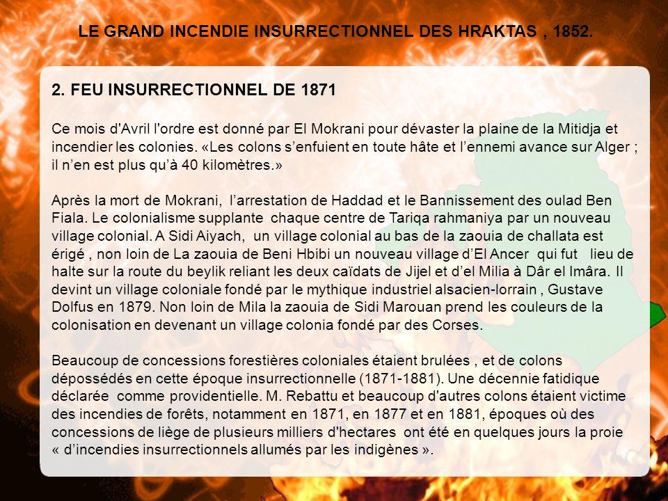 LE GRAND INCENDIE INSURRECTIONNEL DES HRAKTAS , 1852.