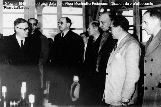 10 février 1949 - inauguration de la ligne Alger-Montpellier Fréjorgues - Discours du préfet Lecomte