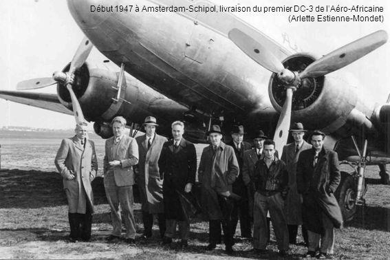 Début 1947 à Amsterdam-Schipol, livraison du premier DC-3 de l'Aéro-Africaine