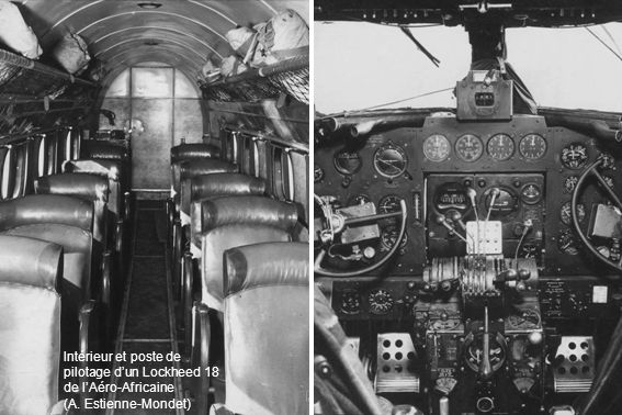 Intérieur et poste de pilotage d'un Lockheed 18 de l'Aéro-Africaine (A. Estienne-Mondet)