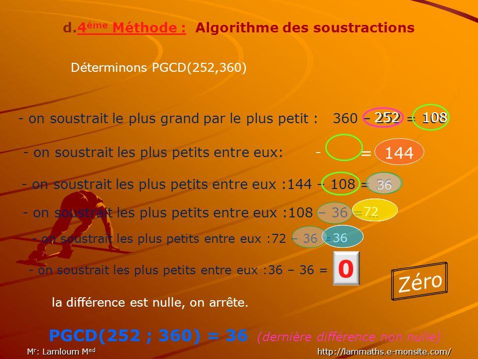 d.4éme Méthode : Algorithme des soustractions