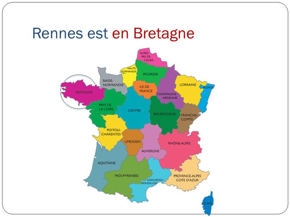 Rennes est en Bretagne