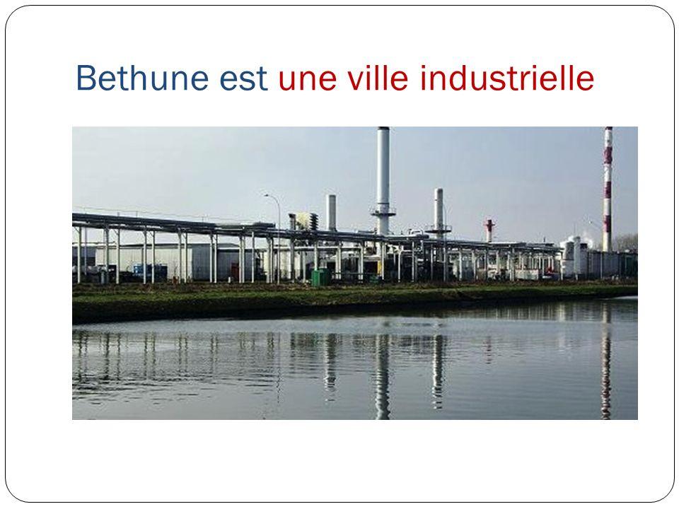 Bethune est une ville industrielle