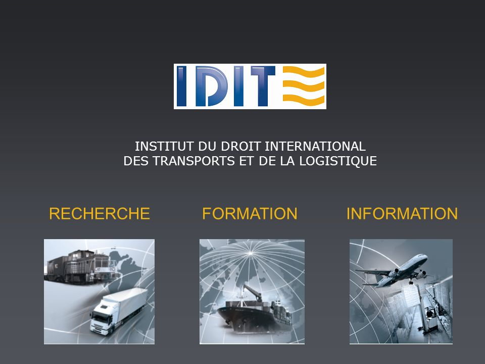RECHERCHE FORMATION INFORMATION INSTITUT DU DROIT INTERNATIONAL