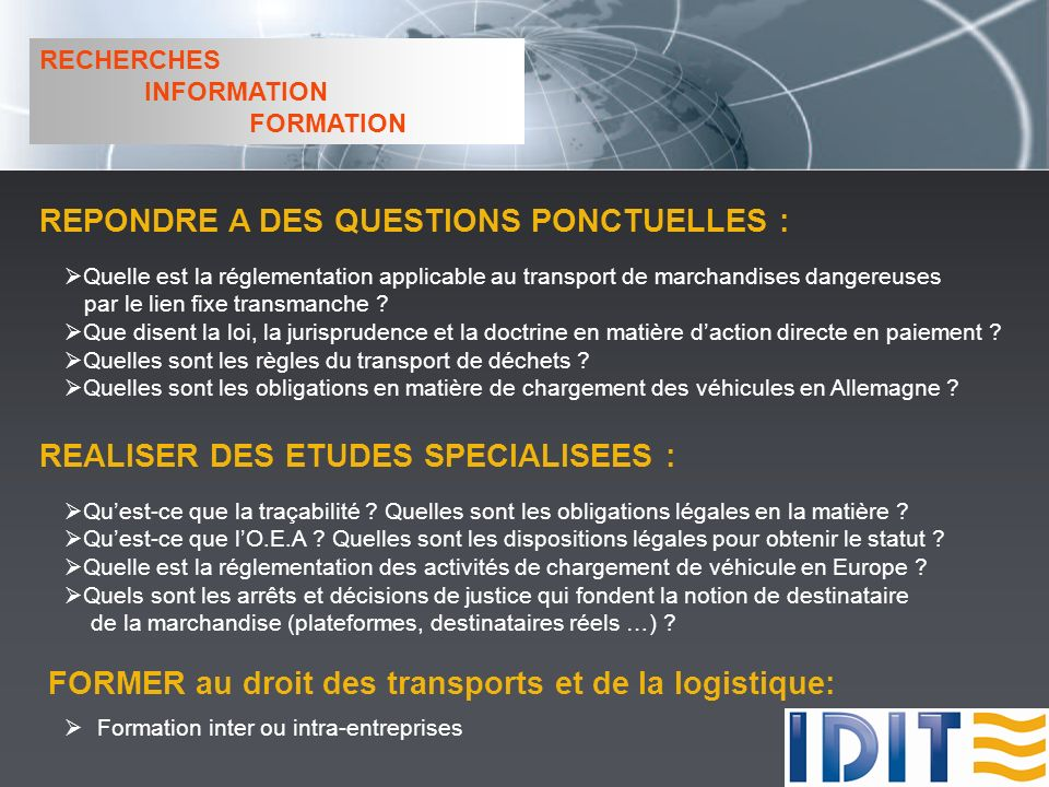 REPONDRE A DES QUESTIONS PONCTUELLES :