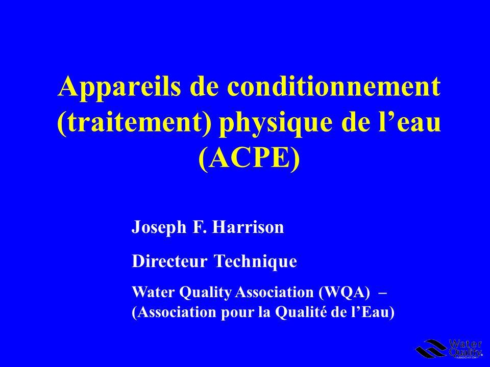 Appareils de conditionnement (traitement) physique de l'eau (ACPE)