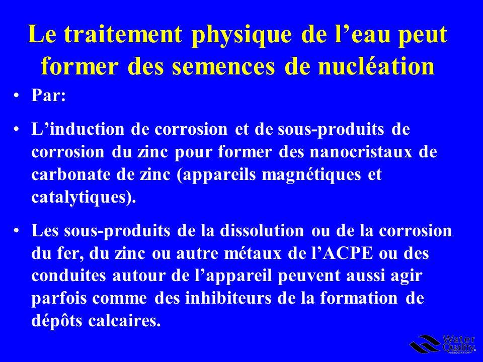 Le traitement physique de l'eau peut former des semences de nucléation