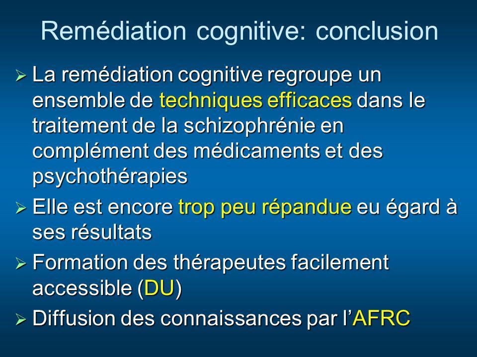 Remédiation cognitive: conclusion