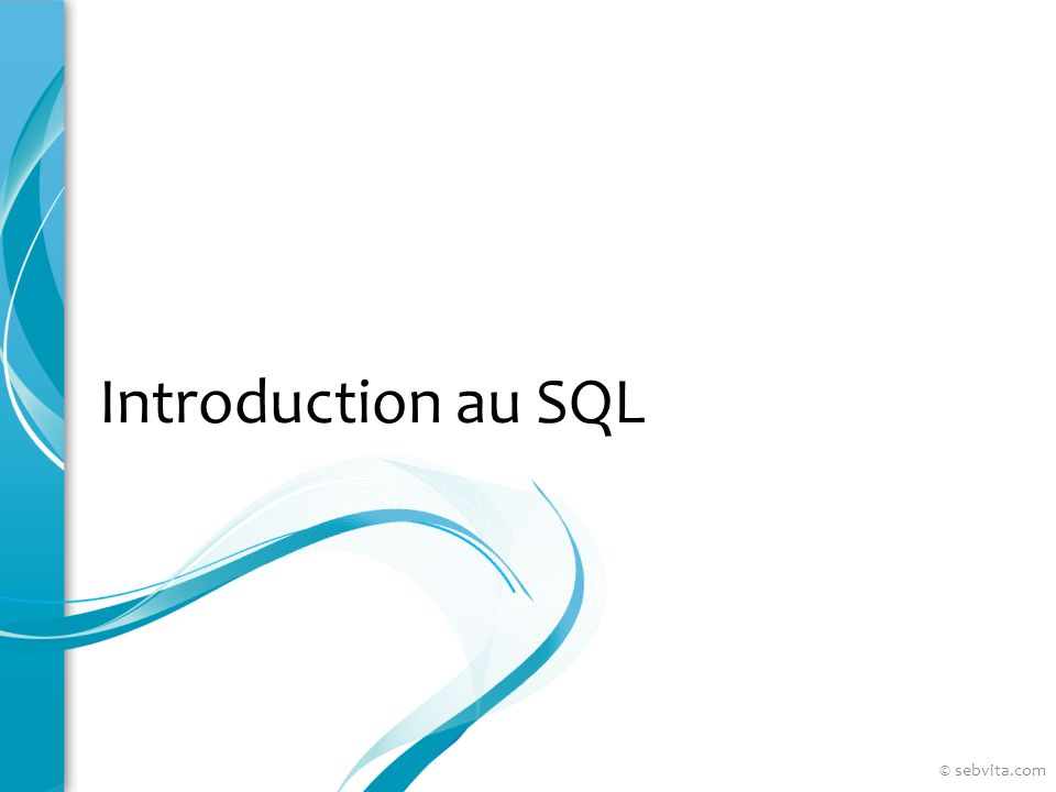 Introduction au SQL