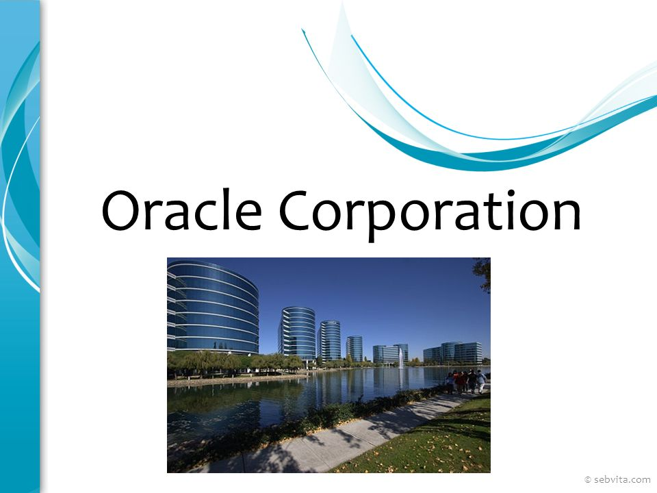 Oracle Corporation Voici un autre exemple de diapositives de vue d'ensemble utilisant des transitions entre chaque diapositive.