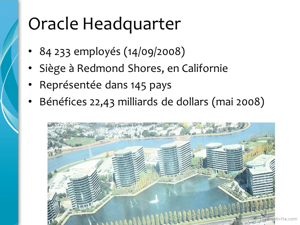 Oracle Headquarter 84 233 employés (14/09/2008)