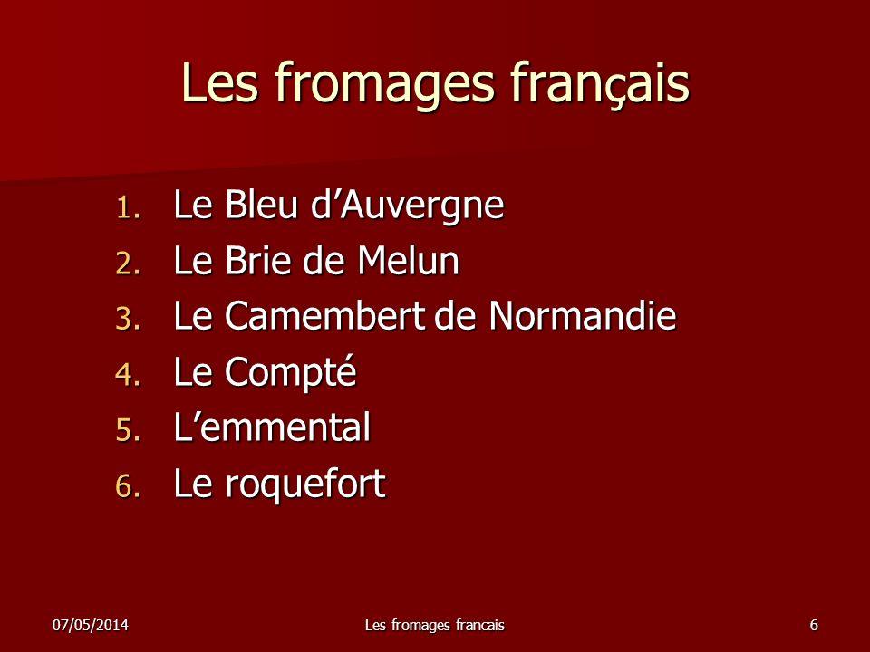 Les fromages français Le Bleu d'Auvergne Le Brie de Melun