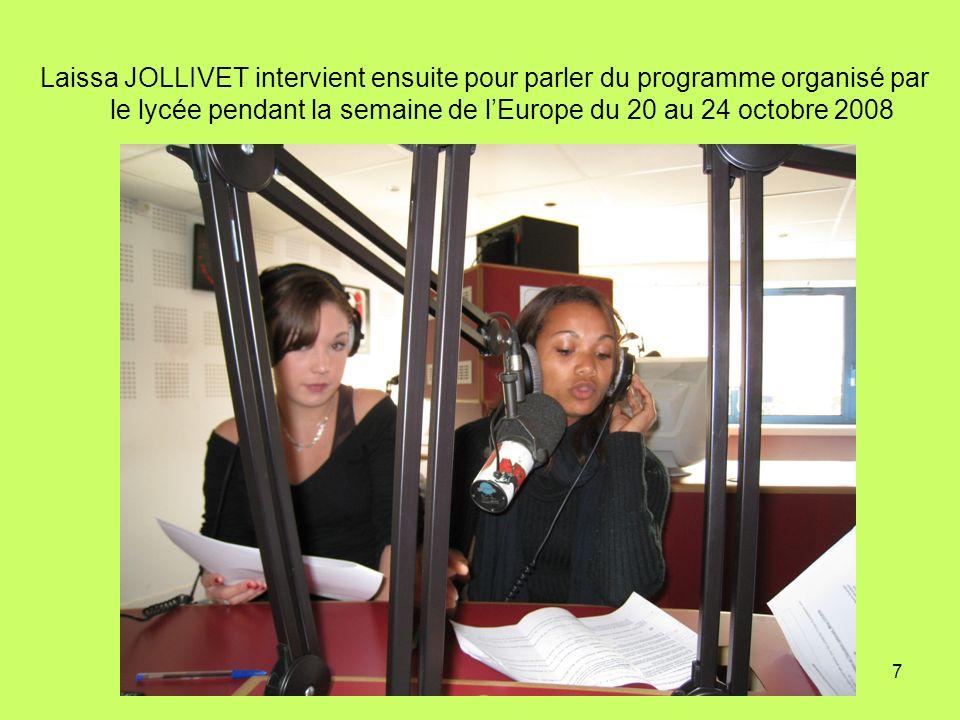 Laissa JOLLIVET intervient ensuite pour parler du programme organisé par le lycée pendant la semaine de l'Europe du 20 au 24 octobre 2008