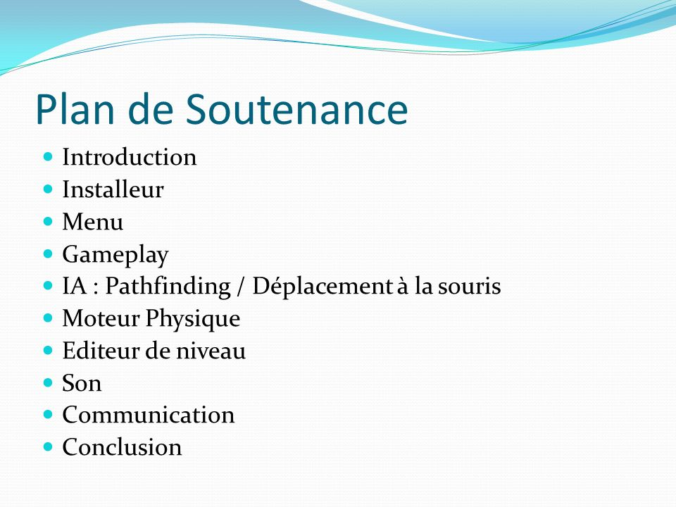 Plan de Soutenance Introduction Installeur Menu Gameplay