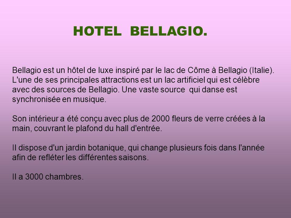 HOTEL BELLAGIO.