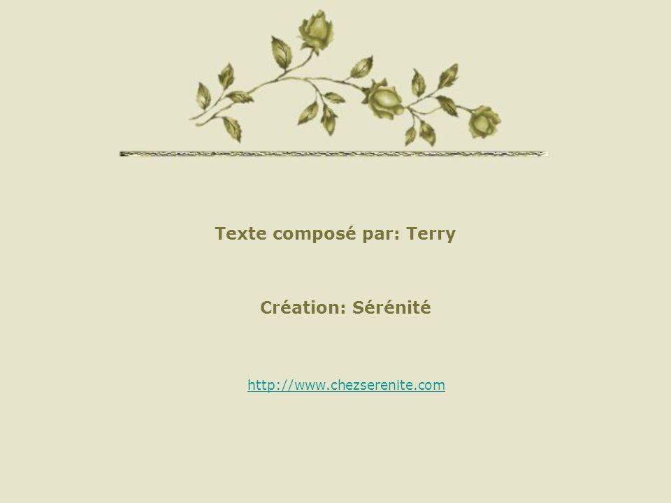 Texte composé par: Terry