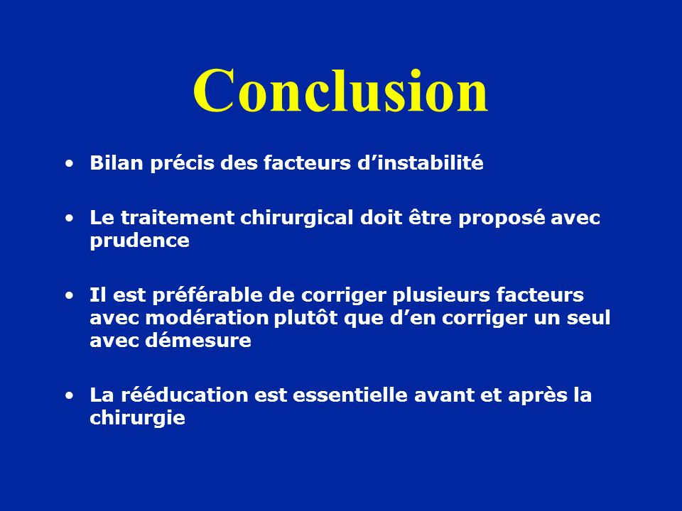 Conclusion Bilan précis des facteurs d'instabilité