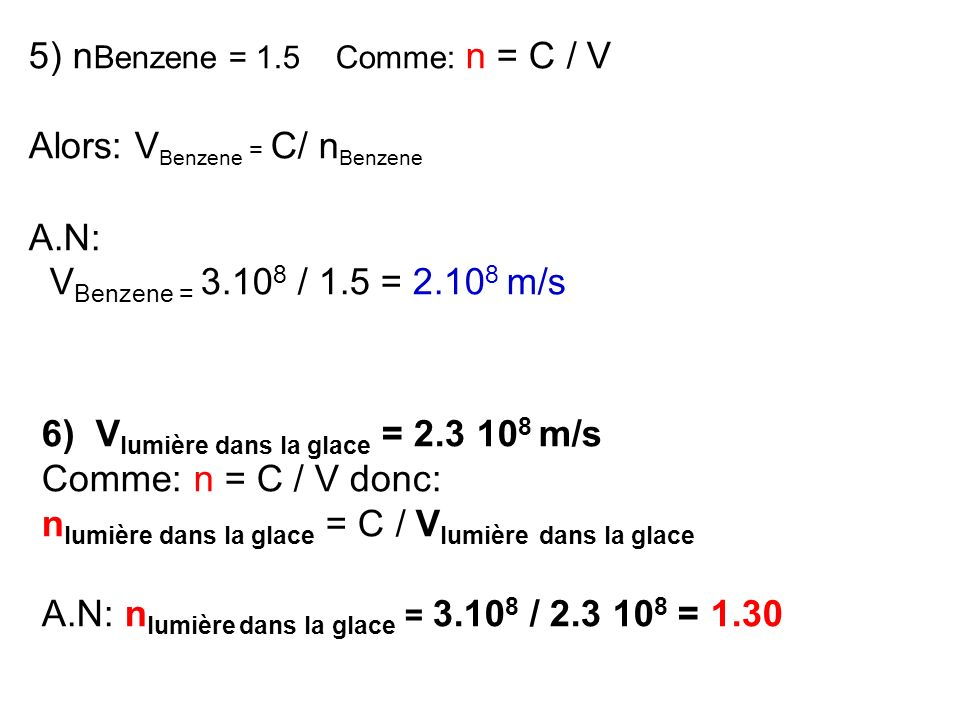 5) nBenzene = 1.5 Comme: n = C / V