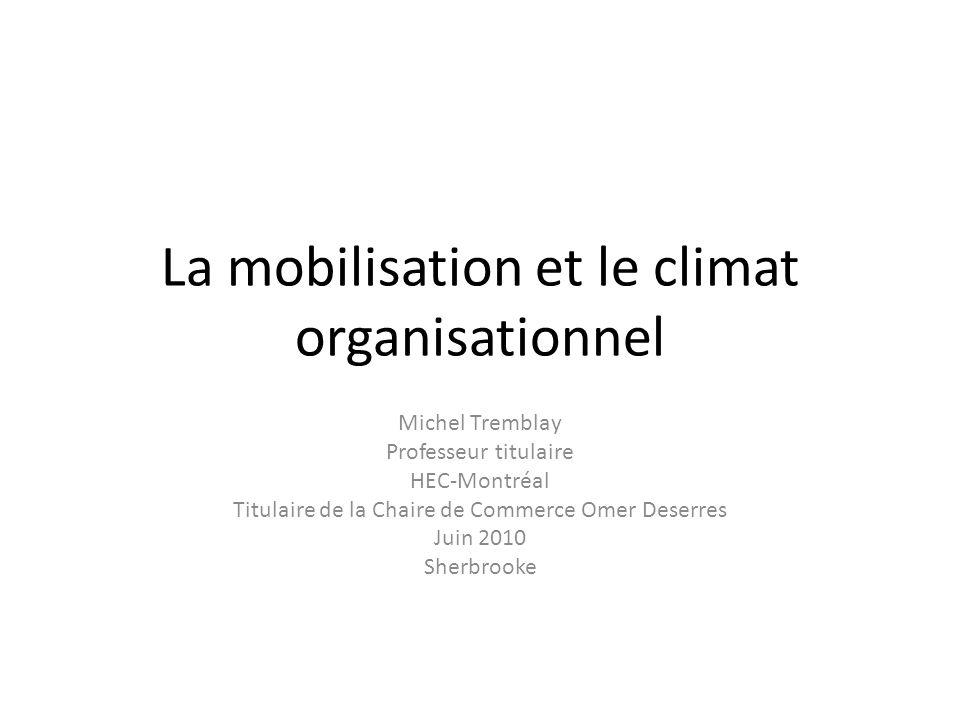 La mobilisation et le climat organisationnel