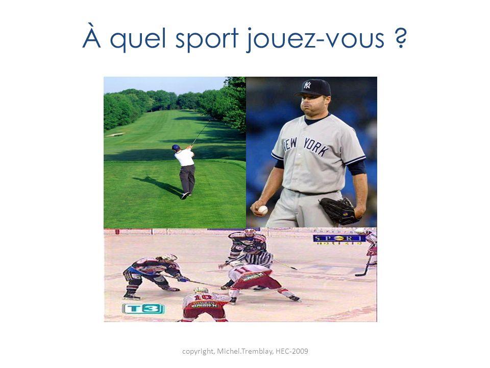À quel sport jouez-vous