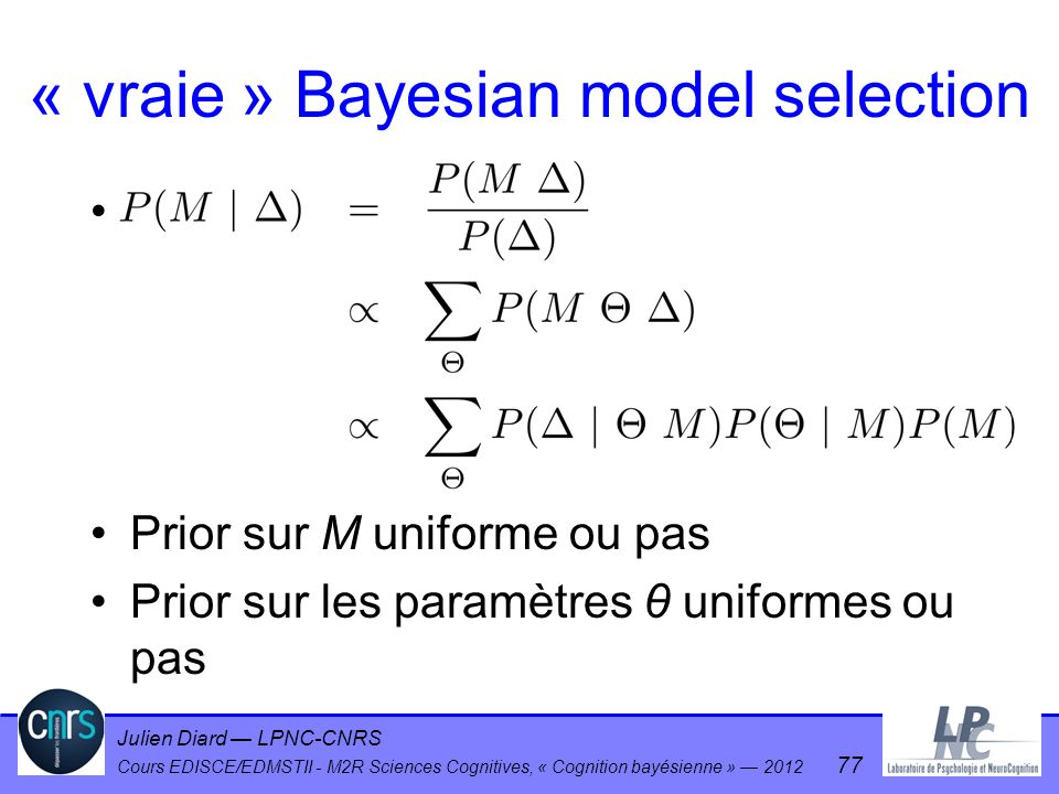 « vraie » Bayesian model selection