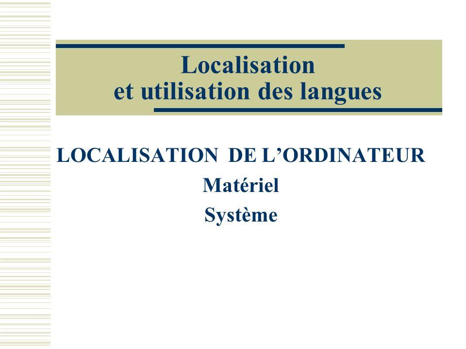 Localisation et utilisation des langues