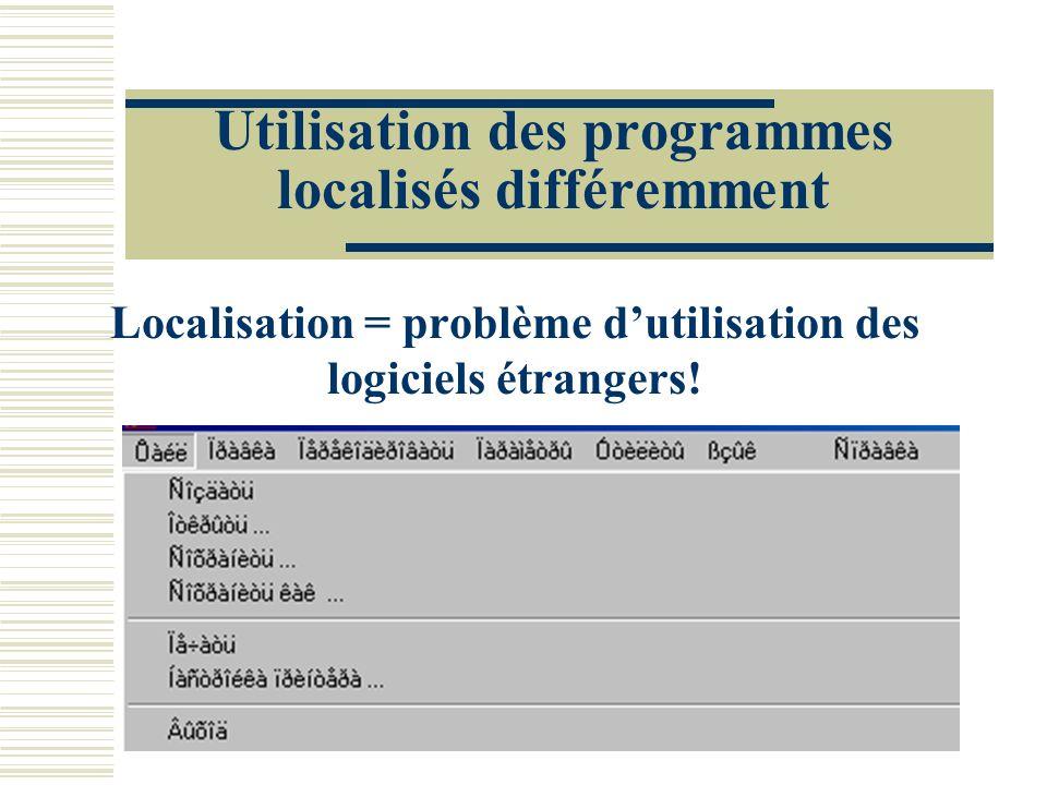 Utilisation des programmes localisés différemment
