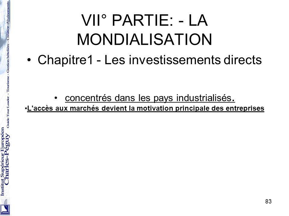 VII° PARTIE: - LA MONDIALISATION