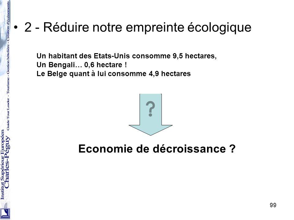 2 - Réduire notre empreinte écologique