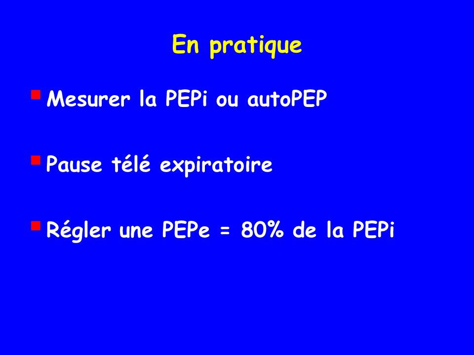 En pratique Mesurer la PEPi ou autoPEP Pause télé expiratoire